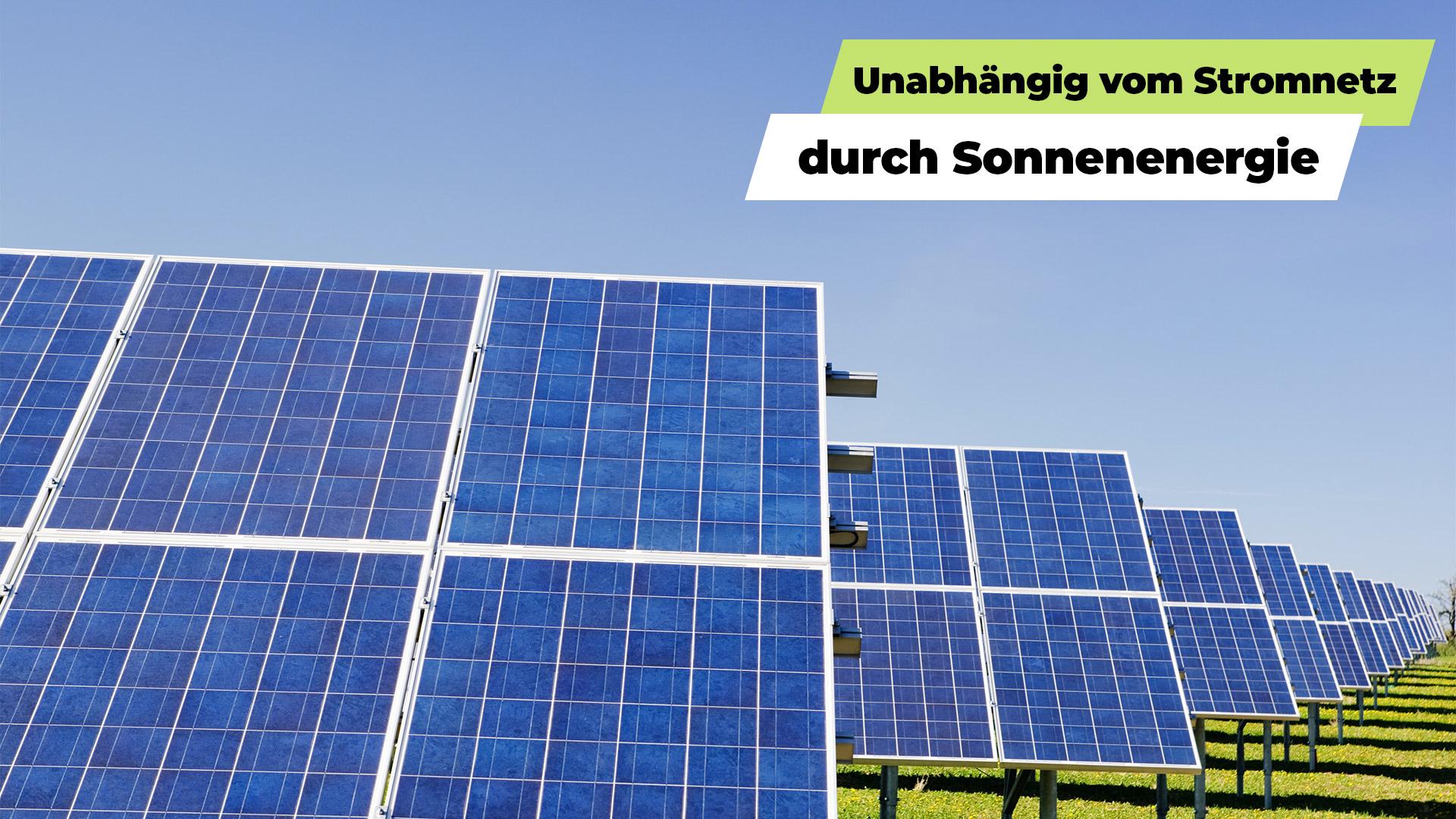 Unabhängig vom Stromnetz durch Solasrthermiea