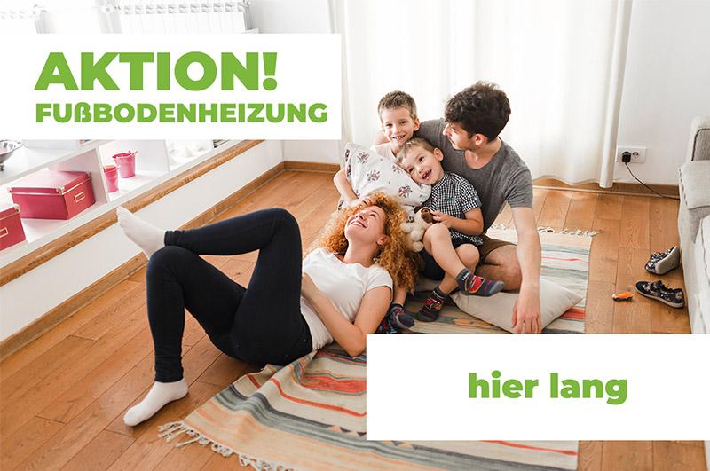 Aktion! Fußbodenheizung